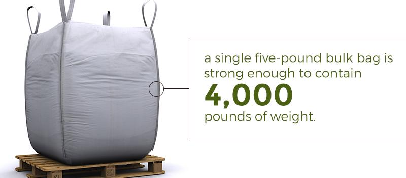 five-pound bulk bag can contain 4,000 pounds